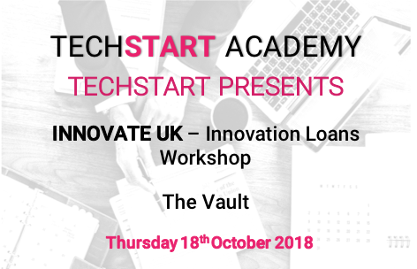 Innovate UK - Innovation Loans Workshop